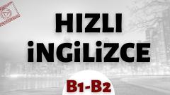 Hızlı İngilizce  B1-B2
