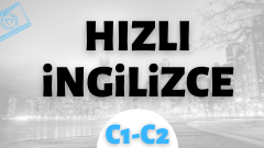 Hızlı İngilizce  C1-C2